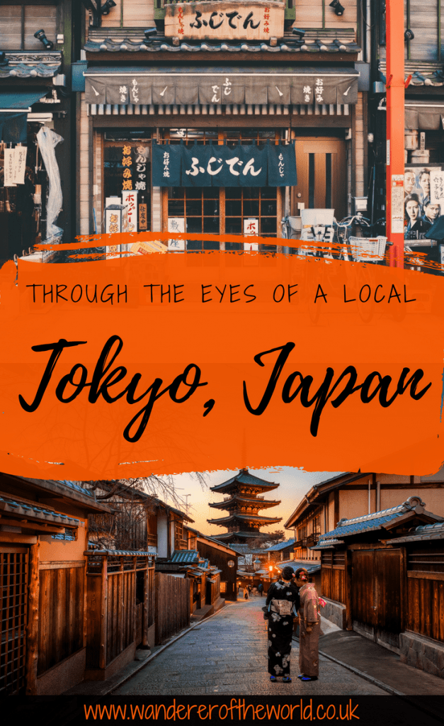 Through The Eyes Of A Local: Tokyo