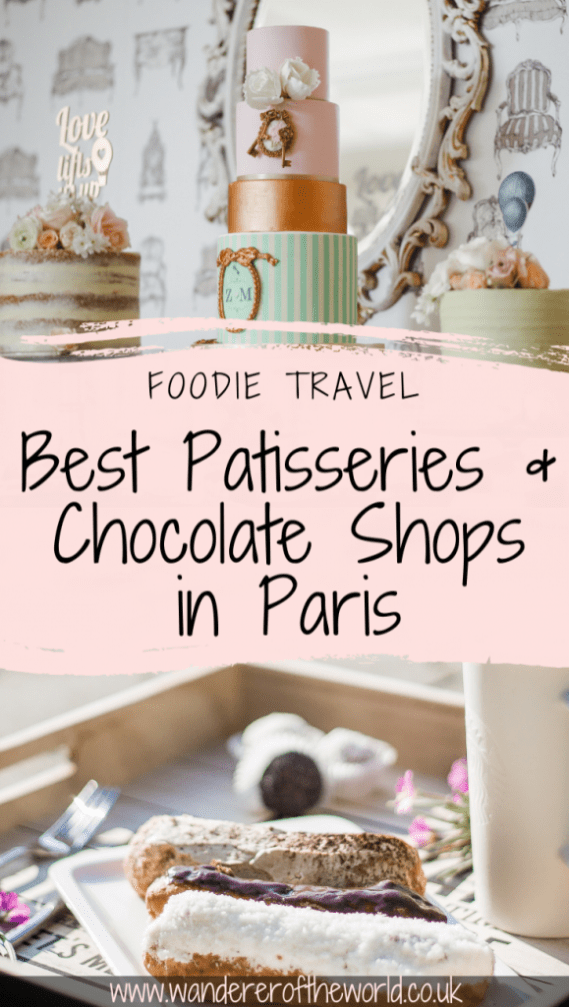 6 of the Best Patisseries & Chocolate Shops in Paris