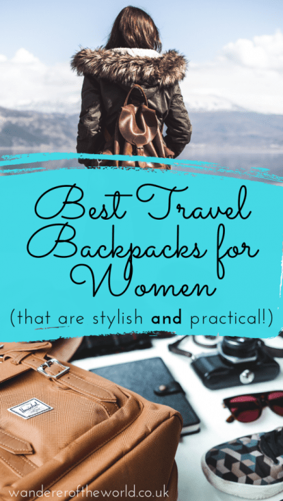 Stylish Wanderers: 10 Best Travel Backpacks for Women 2018