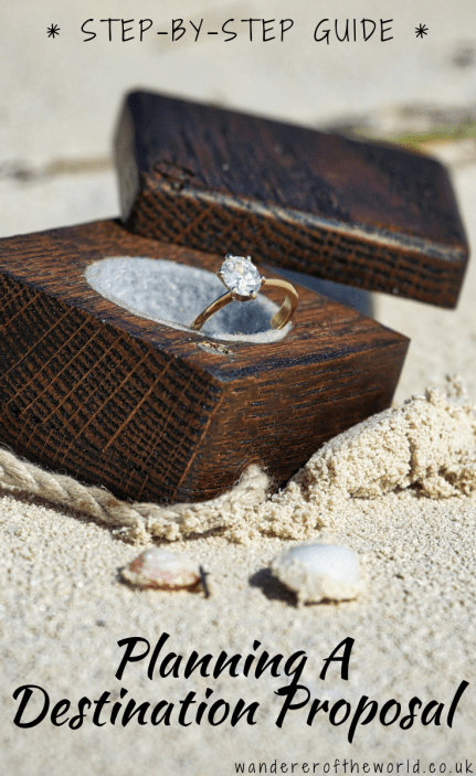 How To Plan The Perfect Destination Proposal [A Step-by-Step Guide]