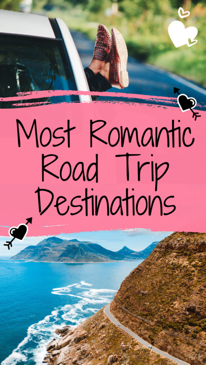 Best Road Trip Destinations For Couples (+ Road Trip Tips)