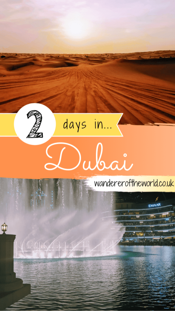 Glamorous 2 Days in Dubai Itinerary For First Time Visitors