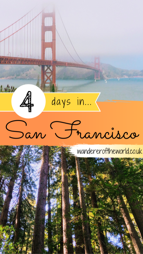 4 Days In San Francisco Itinerary For First Time Visitors