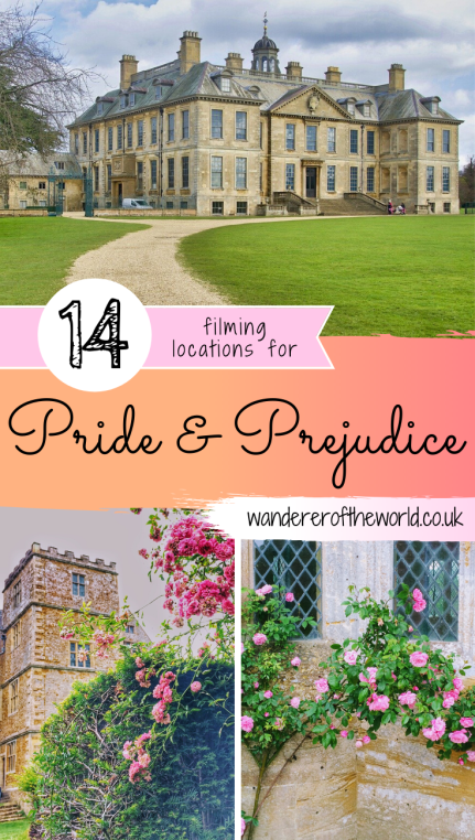 Pride & Prejudice Filming Locations Around England