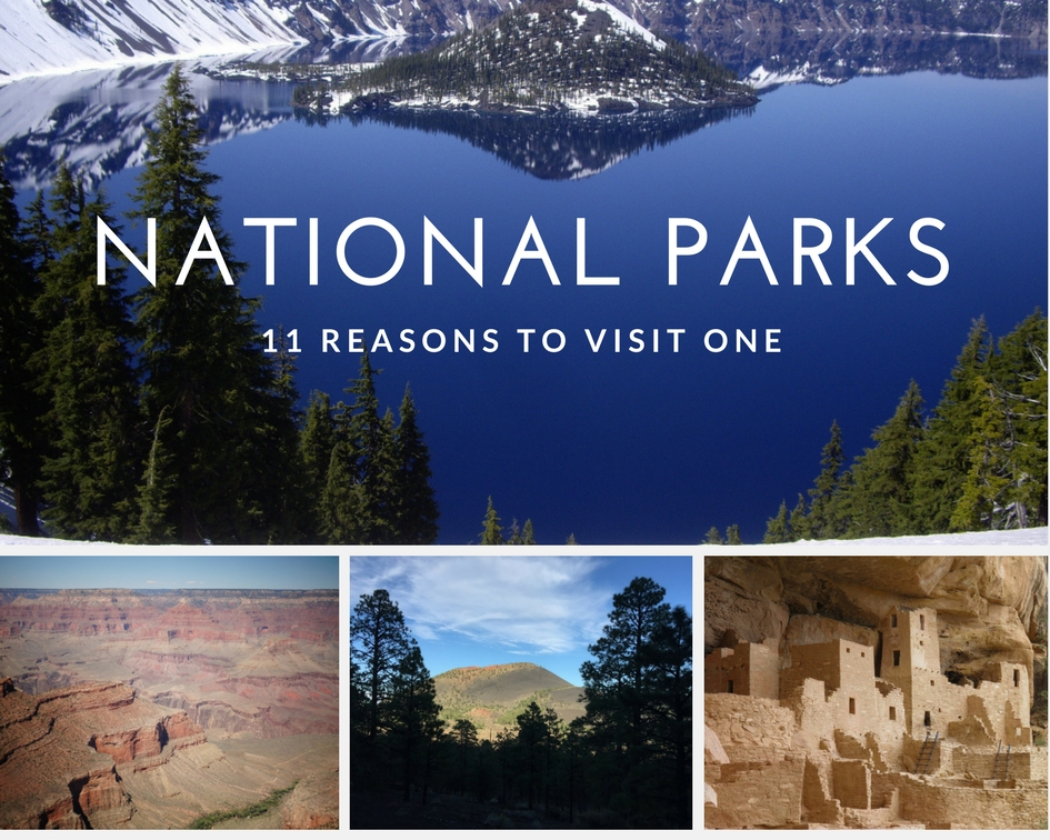 11 Reasons to Visit a National Park