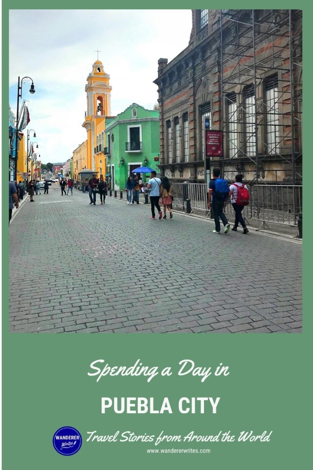 Spending a Day in Puebla City Center Mexico