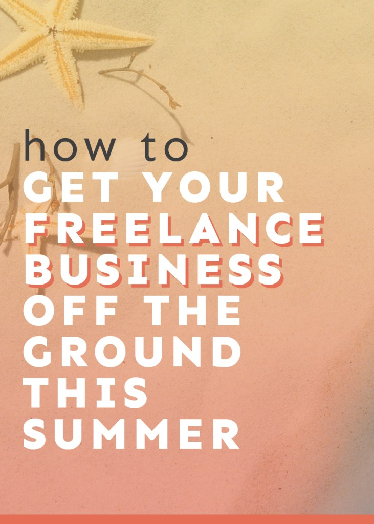 Ready to get your freelance business off the ground this summer? Join us in the Summer Success Challenge