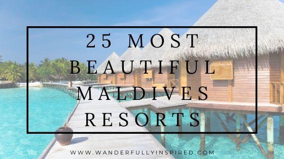 25 most beautiful Maldives Resorts