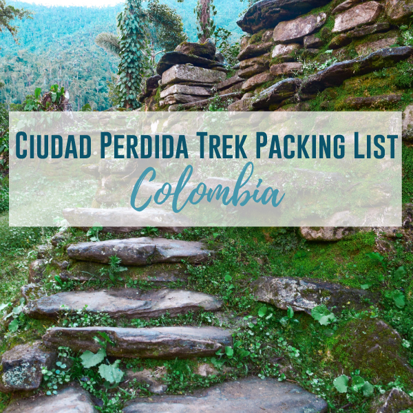 Ciudad Perdida Trek Packing List