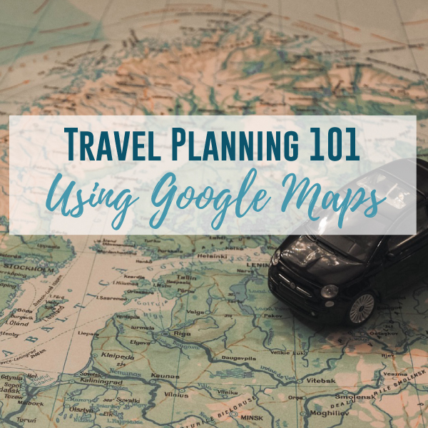 Google Maps for Travel Planning
