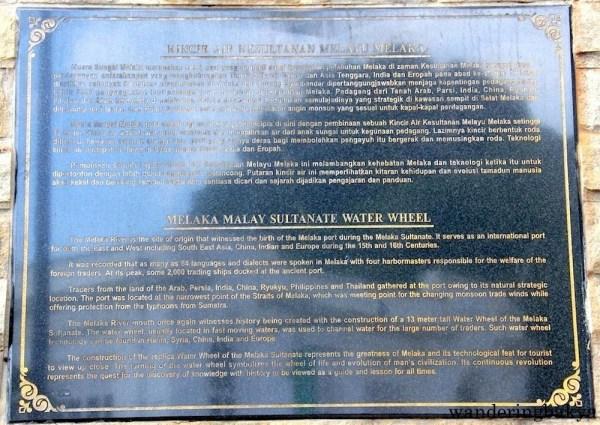 The marker of Melaka Malay Sultanate Water Wheel.