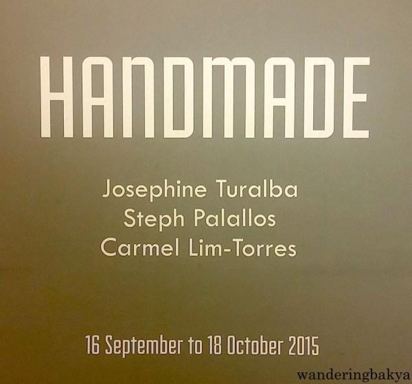 HANDAMADE Exhibit at CCP Bulwagang Carlos V. Francisco (Little Theater Lobby)