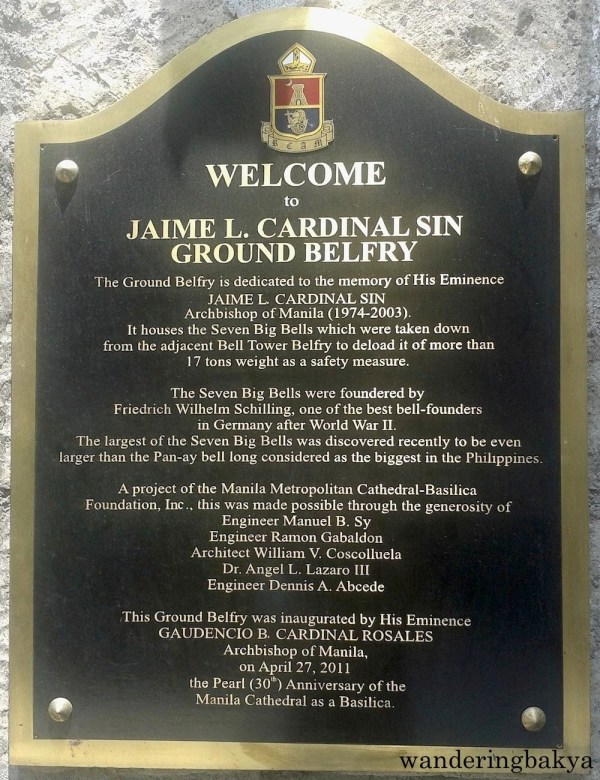 The marker for Jaime L. Cardinal Sin Ground Belfry. Jaime L. Cardinal Sin Ground Belfry is located in Manila Cathedral.