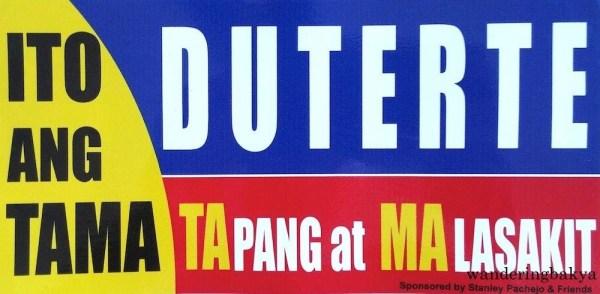 """Ito ang TAMA"" (This is correct) sticker for Rodrigo Duterte. TAMA stands for TA – tapang and MA – malasakit (courage and empathy)."