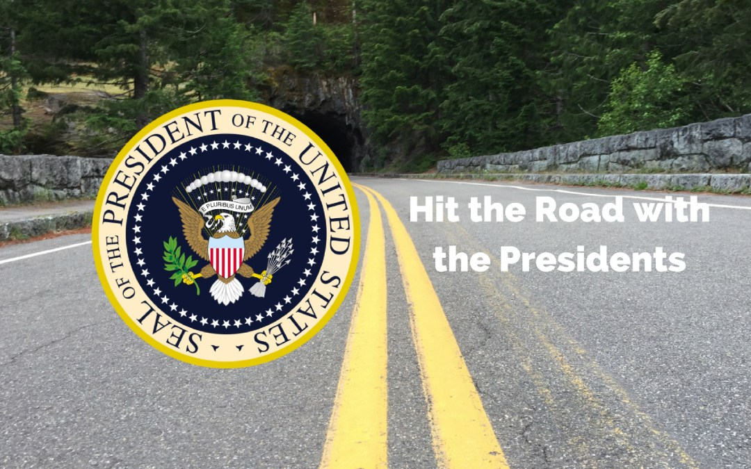 Take a Presidential Road Trip