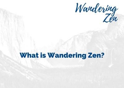 What is Wandering Zen?