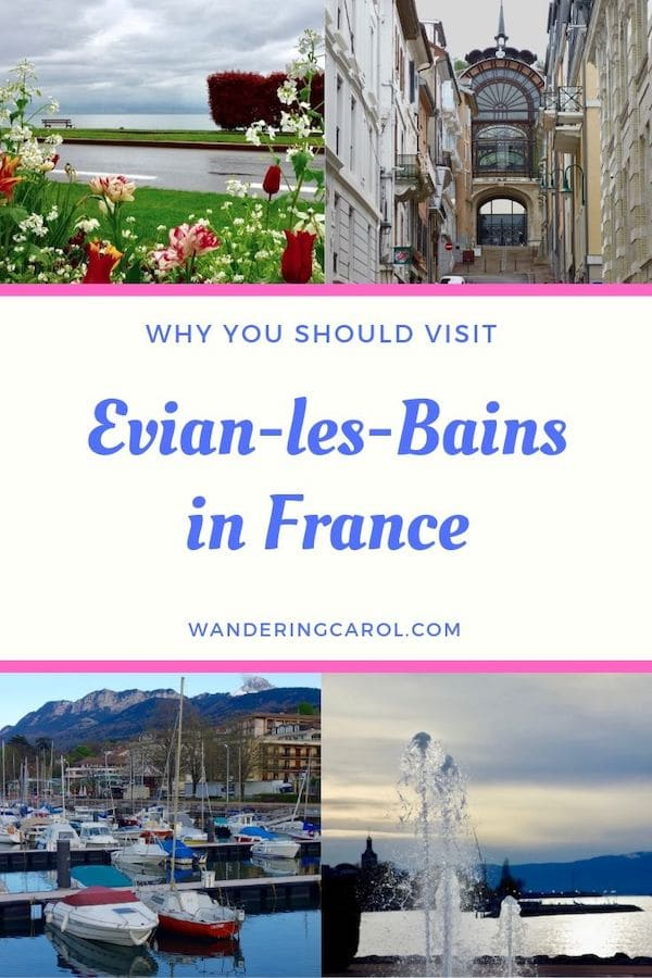 Evian-les-Bains is a holiday resort town in France, on the shores of Lake Geneva (Lac Leman in French.) With it\'s famous Evian water, a beautiful quai and many historic buildings it\'s a wonderful spa town in Europe to visit. Here\'s a great itinerary with the top things to do and places to stay. #Evian #SpaTown #Spa #Europe #France #LakeGeneva #Travel #Evian-les-Bains
