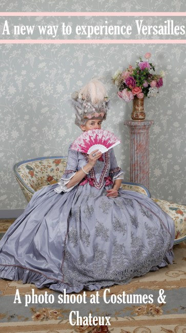 Get into the spirit of Marie Antoinette with a photo shoot at Costumes & Chateaux in Versailles