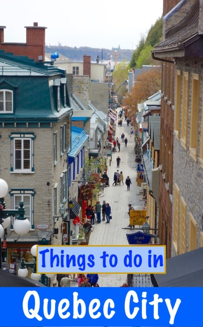 20 things to do in Quebec City - a fun travel guide on