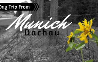 Day Trip From Munich to Dachau
