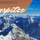 Munich to Zugspitze – Day Trip to Germany's Highest Peak