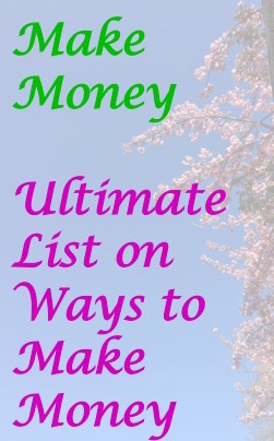 Money Making - Master List of Ways to Make Money - Wandering For Money