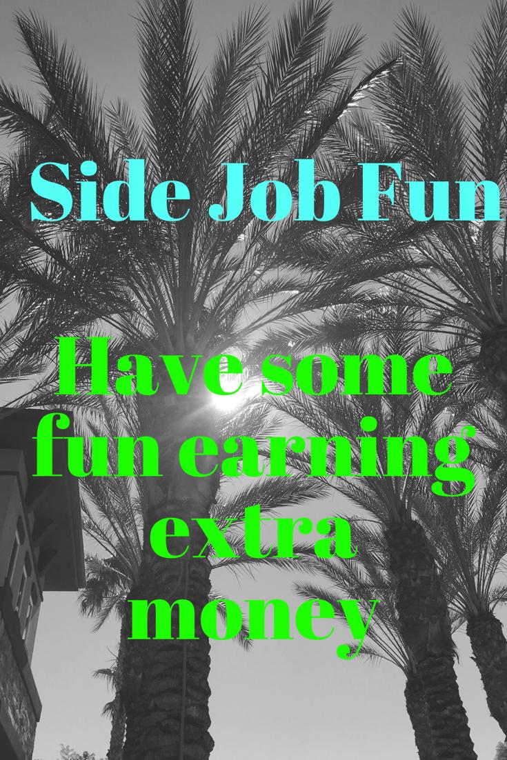 Side Job Fun