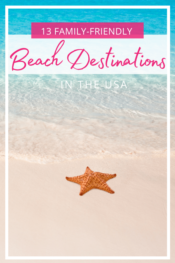 Best Beach Destinations for Families in the USA