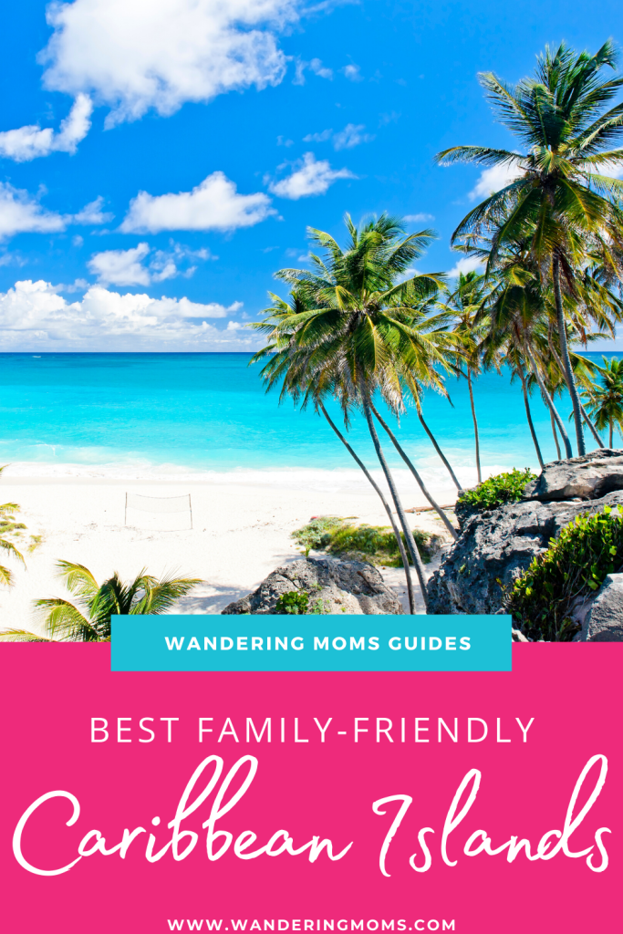 The 12 Best Caribbean Islands for Families