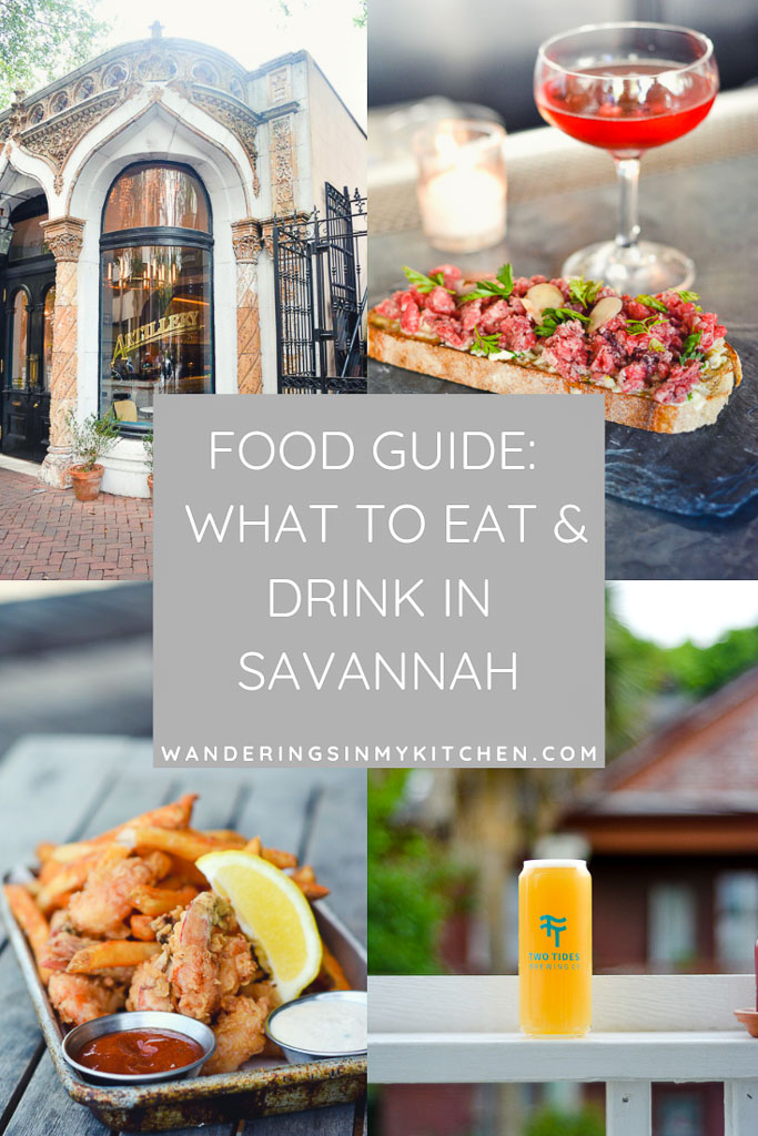 Wanderings in My Kitchen Travel Guide: What to Eat & Drink in Savannah, Georgia - Artillery Bar, The Grey, The Wyld Dock Bar, Two Tides Brewing, and more!