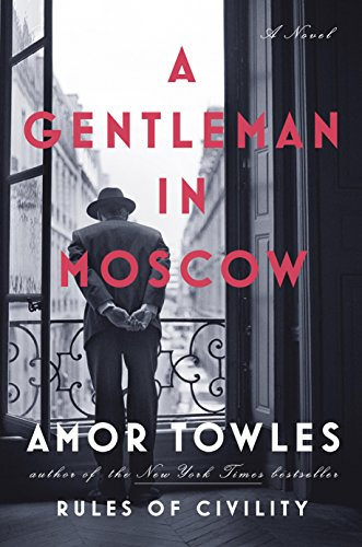 A gentleman in moscow book cover amor towles