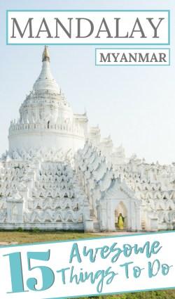 Things To Do in Mandalay, Myanmar