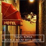 Travel Korea: Book with Airbnb
