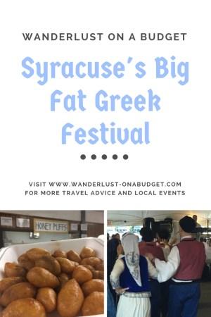 Syracuse Big Fat Greek Festival - New York - Wanderlust on a Budget - www.wanderlust-onabudget.com