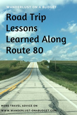 Road Trip Lessons Learned Along Route 80 - Wanderlust on a Budget
