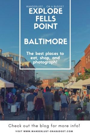 Fells Point - Baltimore, Maryland - Wanderlust on a Budget - travel tips - www.wanderlust-onabudget.com
