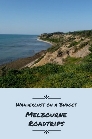 Melbourne Roadtrips - Wanderlust on a Budget - travel tips - www.wanderlust-onabudget.com