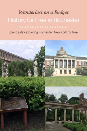 History for Free in Rochester - things to do in Rochester New York - Wanderlust on a Budget - www.wanderlust-onabudget.com