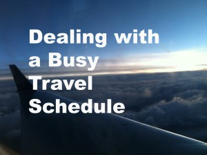 Busy Travel Schedule