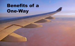 Benefits of a one-way ticket