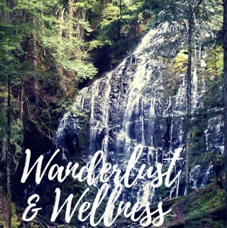 Wanderlust and Wellness Pacific Northwest