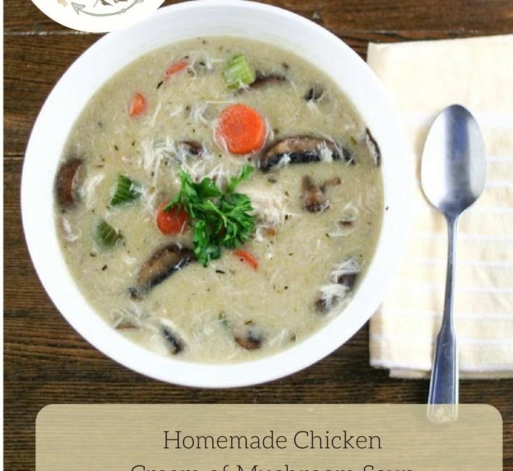 Homemade Chicken Cream of Mushroom Soup