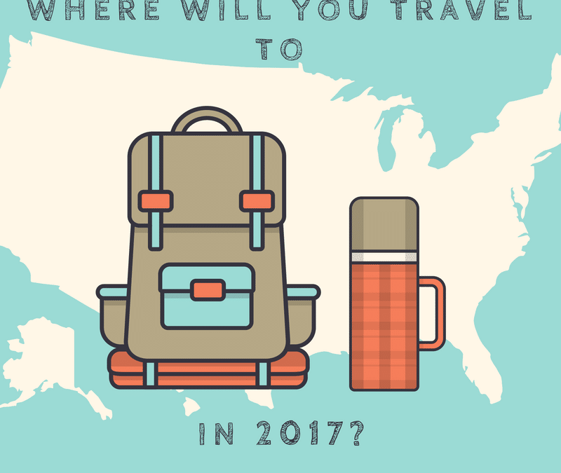 Where Will You Travel To In 2017?