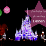 Tips for Visiting Disney World Over the Holidays