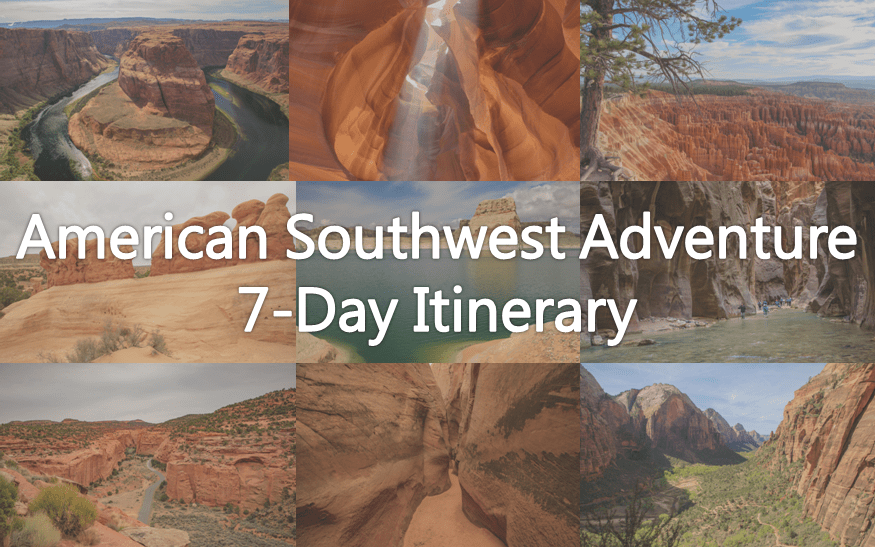 7-Day American Southwest Adventure Itinerary