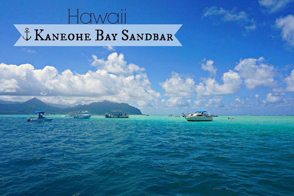 Sandbar In Kaneohe Bay Hawaii Wanderlustyle Hawaiis Premier