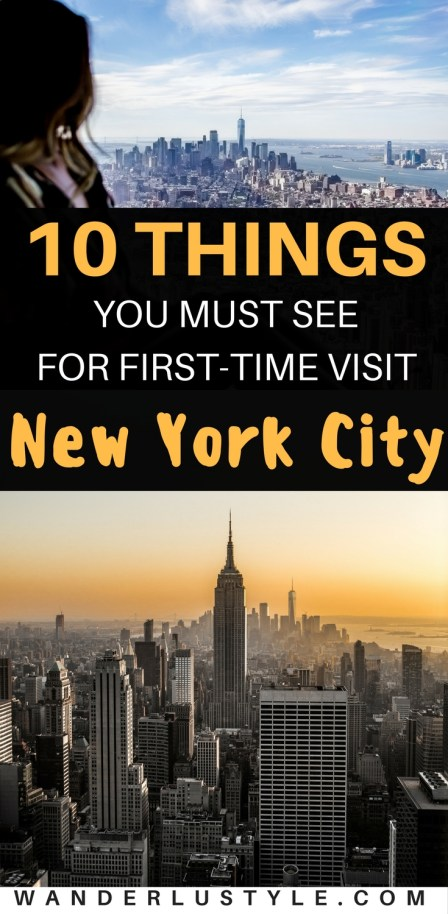 10 Things To See For First Visit New York CIty