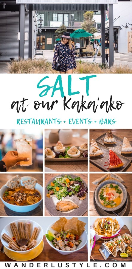 Salt at Our Kaka'ako (Oahu, Hawaii) - Hawaii Nightlife, Hawaii Events, Hawaii Restaurants, Oahu Events, Oahu Dining, Hawaii Dining, Hawaii Travel Tips, Oahu Travel Tips | Wanderlustyle.com