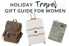 Holiday Gift Ideas: Best Travel Items for Women