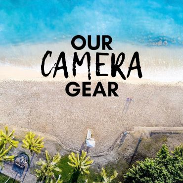 ALL ABOUT OUR TRAVEL PHOTOGRAPHY GEAR